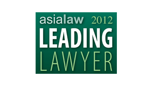 Asialaw Leading Lawyer for Dispute Resolution 2012